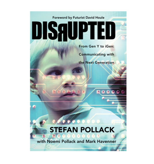 Are You Ready for the Disrupted Generation?